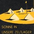 ...aber auch das Zeltlager der SAJ-Bezirke Braunschweig und Hamburg bedient sich dieses Mittels.