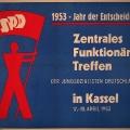 Das Jahr der Entscheidung: Die Jusos richten zur Bundestagswahl 1953 ein Zentrales Funktionärstreffen aus.