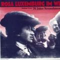 70 Jahre Novemberrevolution: Der DGB erinnert mit Rosa Luxemburg an die Novemberrevolution, während...