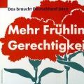 """1993 wirbt die SPD schlicht mit """"mehr Frühling für Gerechtigkeit"""" – auch rund 100 Jahre nach ihrer Verfestigung zum Sinnbild, ist die Botschaft der roten Nelke eindeutig.<br> Bildrechte: AdsD"""
