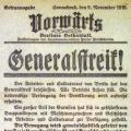 """Am 9. November 1918 ruft der """"Vorwärts"""" zum Generalstreik auf..."""