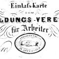 Einlasskarte des Stuttgarter-Bildungsvereins aus dem 19. Jahrhundert.