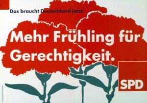 """1993 wirbt die SPD schlicht mit """"mehr Frühling für Gerechtigkeit"""" – auch rund 100 Jahre nach ihrer Verfestigung zum Sinnbild, ist die Botschaft der roten Nelke eindeutig. Bildrechte: AdsD"""